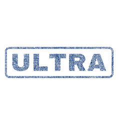 Ultra textile stamp vector