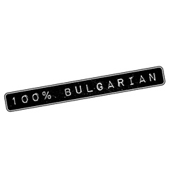 100 percent bulgarian rubber stamp vector