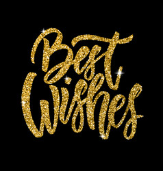 Best wishes hand drawn lettering phrase isolated vector
