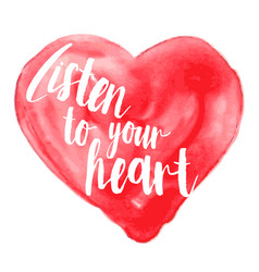 Modern inspirational quote on watercolor heart vector