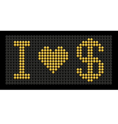 Yellow button board words i love dollar vector