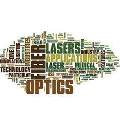 lasers and fiber optics text background word vector image