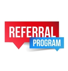 Referral program speech bubble vector