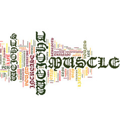 Your weight in muscle text background word cloud vector
