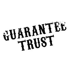 Guarantee trust rubber stamp vector