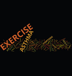 Asthma exercise for life text background word vector