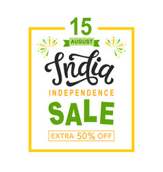 india independence day sale bright poster vector image vector image