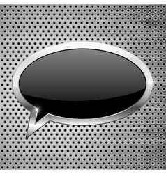 Black dialog bubble icon on metal perforated vector image