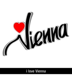 Vienna greetings hand lettering Calligraphy vector image vector image