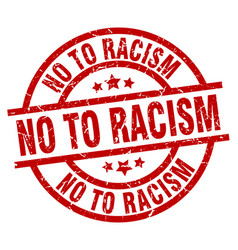 No to racism round red grunge stamp vector