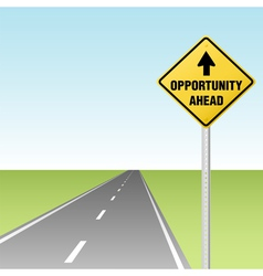 arrow points to opportunity ahead traffic sign on vector image vector image