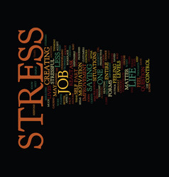 Your work and your stress text background word vector