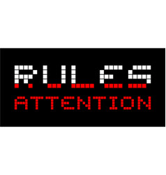 rules attention vector image