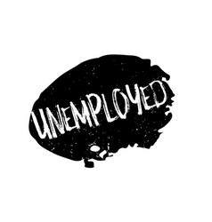 Unemployed rubber stamp vector