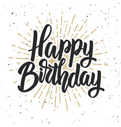 Happy birthday hand drawn lettering phrase vector