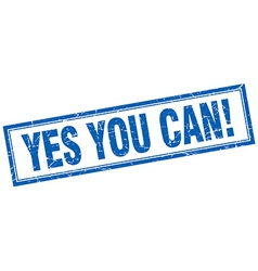 Yes you can blue square grunge stamp on white vector