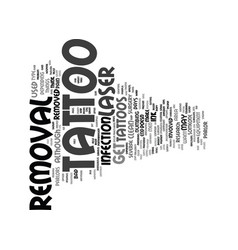 Laser tattoo removal text background word cloud vector