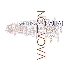 You say hawaii and i say kauai let s go have some vector