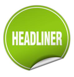 Headliner round green sticker isolated on white vector