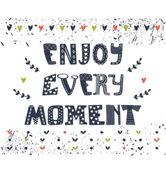 Enjoy every moment hand drawn postcard cute vector