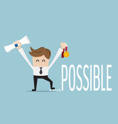 businessman change impossible to possible with vector image