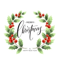 Merry christmas lettering card with holly vector