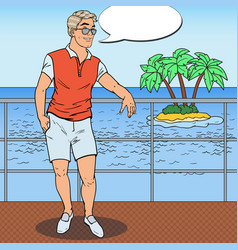 Pop art handsome man relaxing on private yacht vector