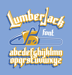 lumberjack gothic font vector image vector image