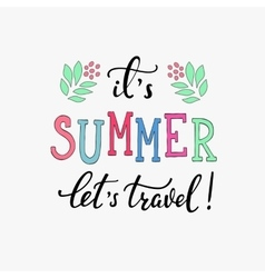 Summer typography lettering lets travel vector