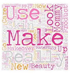 Mommy make over text background wordcloud concept vector