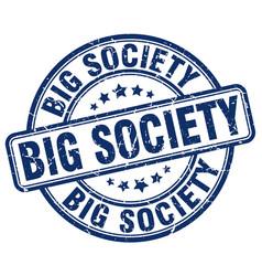 Big society blue grunge stamp vector