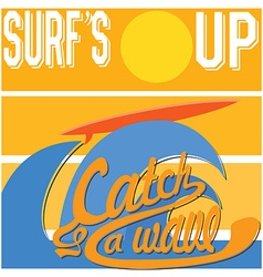 Surfs up typography t-shirt printing design vector