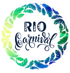 rio carnival lettering design with feather frame vector image vector image