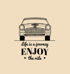 life is a journey enjoy the ride motivational vector image vector image