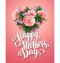 Happy mothers day card with beautiful flowers vector