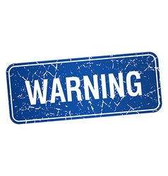 Warning blue square grunge textured isolated stamp vector