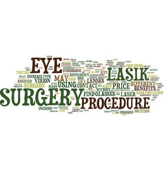 Lasik eye surgery and the benefits of the vector