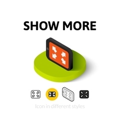Show more icon in different style vector image