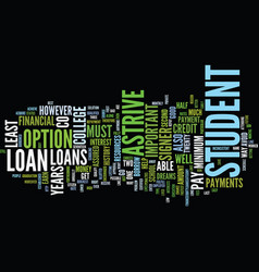 Astrive student loans text background word cloud vector
