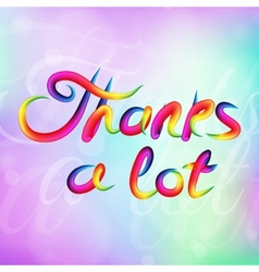 Bright Thanks a lot vector image