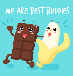 Chocolate and banana are best buddies vector