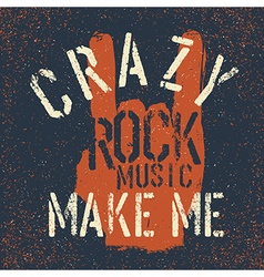 Grunge rock on gesture with lettering rock music vector