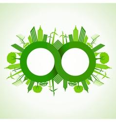 Eco cityscape around infinity symbol vector