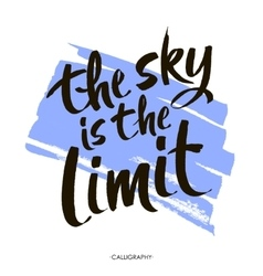 The sky is the limit inspirational phrase at blue vector