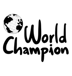 world champion vector image vector image