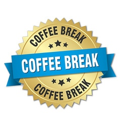 Coffee break 3d gold badge with blue ribbon vector
