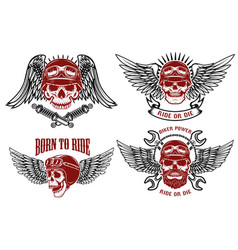 Born to ride set of the emblems with racer skulls vector