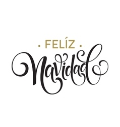 Feliz Navidad hand lettering decoration text for vector image
