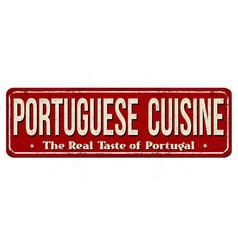 Portuguese cuisine vintage rusty metal sign vector