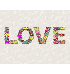 The word LOVE made of hearts vector image vector image
